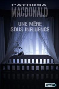 Une mère sous influence